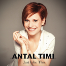 Így kellesz / Just Like This/Timi Antal