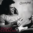 Louco Coração (Acústico)/Eduardo Costa