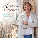 Heut' ist Dein Tag/Hansi Hinterseer