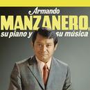 Armando Manzanero, Su Piano y Su Música/Armando Manzanero