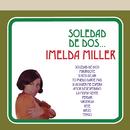Soledad de Dos/Imelda Miller