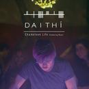 Chameleon Life (Single Edit) feat.Raye/Daithí