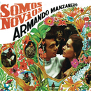 Somos Novios/Armando Manzanero