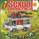 Macondus/Sexual Democracia