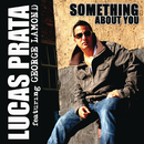 Something About You feat.George Lamond/Lucas Prata