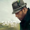 Sin Ti/Samo