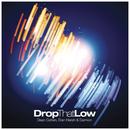 Drop That Low (Original Mix)/Dean Cohen, Eran Hersh, & Darmon