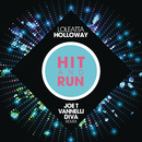 Hit and Run (Joe T Vannelli Diva Radio Edit)/Loleatta Holloway