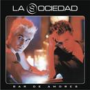 Bar De Amores/La Sociedad