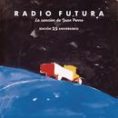 La Canción De Juan Perro. Edición 25 Aniversario/Radio Futura
