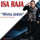 Minta Jodoh (X Factor Indonesia)/Isa Raja