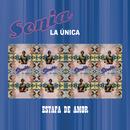 """Estafa de Amor/Sonia """"La Única"""""""