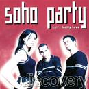 Discovery/Soho Party