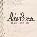 The Way It Used to Be/Mike Posner