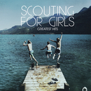 Greatest Hits/Scouting For Girls