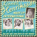 Jag vet nåt som inte du vet (Mash Up International remix)/Linnea Henriksson