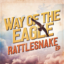 Rattlesnake EP/Way Of The Eagle