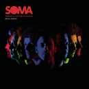 Nobody's Hotter Than God/Soma