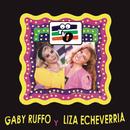 Gaby Ruffo y Liza Echeverría/T V O