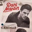 Caminar/Dani Martin