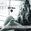 Summer Sucks (Instrumental)/Jill Shaw