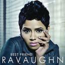 Best Friend (Album Version)/RaVaughn