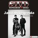 Jadilah Legenda (Single Version)/Superman Is Dead