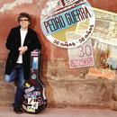 Pedro Guerra 30 Años/Pedro Guerra