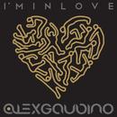 I'm In Love/Alex Gaudino