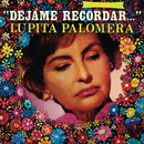 Déjame Recordar.../Lupita Palomera