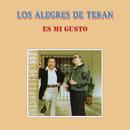 Es Mi Gusto/Los Alegres De Terán