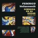 Gimnasia en Su Hogar, Volumen 3/Federico Vellanoweth