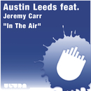 In The Air feat.Jeremy Carr/Austin Leeds