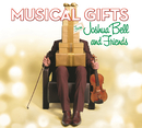 Musical Gifts from Joshua Bell and Friends/Joshua Bell