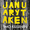 January, Taken/Timo Räisänen