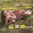 Hits - Hits - Hits Tropicales, Vol. 3/Paco Jiménez y Su Tremenda