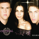 Mama/Crystal