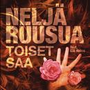 Toiset saa (Radio remix) feat.Elli Haloo/Neljä Ruusua
