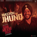 "Maston Ka Jhund (From ""Bhaag Milkha Bhaag"")/Shankar Ehsaan Loy"