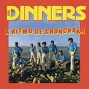 A Rítmo de Chunchaka/Los Dinners