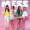 Au top/The Mess