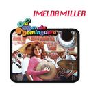 La Banda Dominguera/Imelda Miller