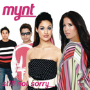 Still Not Sorry/Mynt
