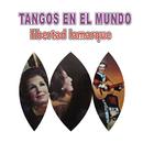 Tangos en el Mundo/Libertad Lamarque