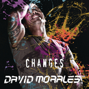 Changes/David Morales
