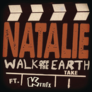 Natalie feat.KRNFX/Walk Off The Earth