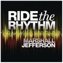 Ride The Rhythm/Marshall Jefferson
