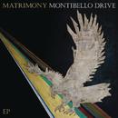 Montibello Drive/Matrimony