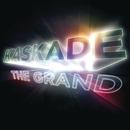 The Grand/Kaskade