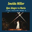 Que Alegre Va María/Imelda Miller